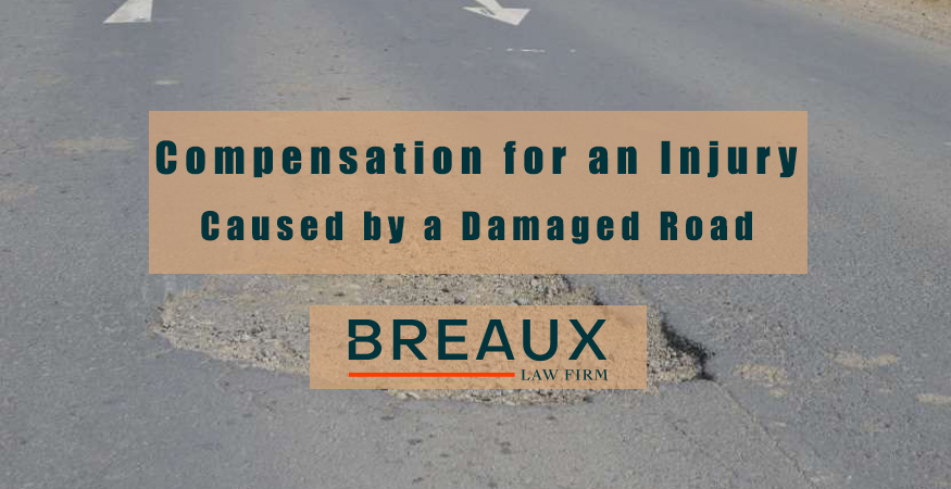 Injury Caused by a Damaged Road