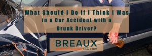 What To Do After An Accident Hit By A Drunk